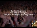 Godmelody and-Chris Tomlin - Our God (Slideshow With Lyrics)