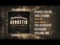 Godmelody-Casting Crowns - Praise You In This Storm (Acoustic Version)