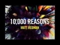 Godmelody-10000 Reasons by Matt Redman (Bless the Lord) Lyrics video with pics