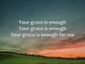 Godmelody and-Chris Tomlin - Your Grace is Enough - Lyrics
