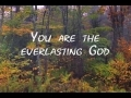 Godmelody-Everlasting God by Lincoln Brewster