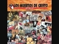 Share and upload your Christian melody videos at godmelody-Para Elisa - Los Muertos de Cristo