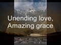 Godmelody and-Amazing Grace (My Chains are Gone) - Chris Tomlin (with lyrics)