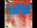 Share and upload your Christian melody videos at godmelody-Vox Dei - La Biblia (disco completo)