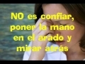 Share and upload your Christian melody videos at godmelody-NANCY AMANCIO. Esto es confiar (con letra