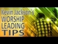 God melody at-new SongKevin Jackson's Worship Leading Tip # 004