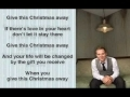 Godmelody-Matthew West - Give This Christmas Away (Slideshow With...