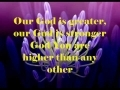 Godmelody and-Our God (Is Greater) by Chris Tomlin (w/ lyrics)