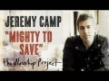 Jeremy Camp and godmelody