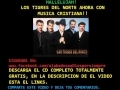 Share and upload your Christian melody videos at godmelody-MUNDO PERDIDO - LOS TIGRES DEL NORTE - MU